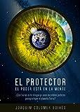 Image de El Protector: El poder está en la mente (Parte nº 1) (Versión ampliada y revisada)
