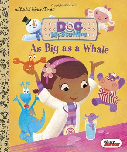 As Big as a Whale (Little Golden Books: Doc Mcstuffins)