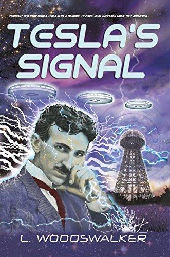 Tesla's Signal by [Woodswalker, L.]