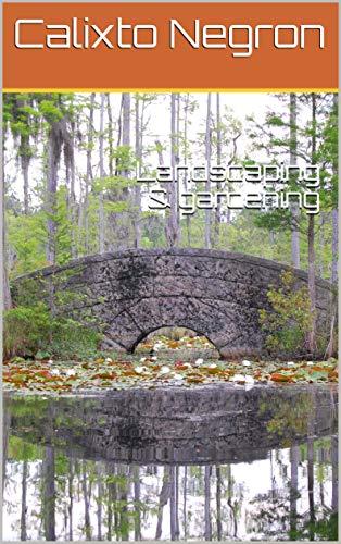 Landscaping & gardening (English Edition)
