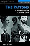 The Pattons: A Personal History of an American Family (The Warriors) (English Edition)