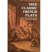[(Five Classic French Plays)] [Author: Wallace Fowlie] published on (June, 2012)