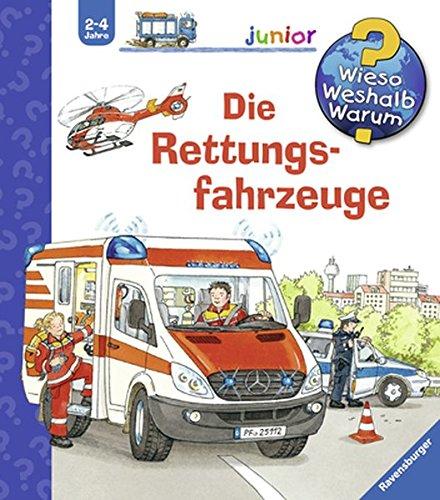 Preisvergleich Produktbild Die Rettungsfahrzeuge (Wieso Weshalb Warum junior, Band 23)