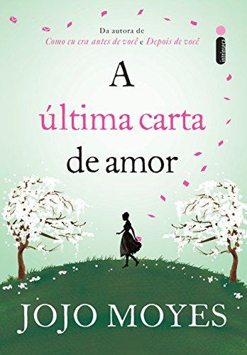 A última carta de amor (Portuguese Edition) eBook: Jojo ...