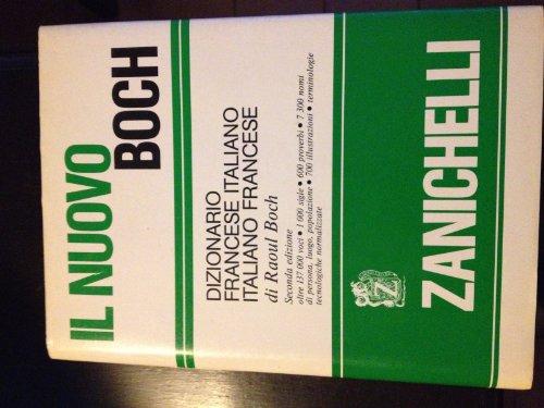 Il nuovo Boch. Dizionario francese-italiano italiano-francese