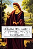 Image de St. Mary Magdalene: The Gnostic Tradition of the Holy Bride