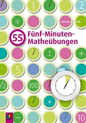 55 Fünf-Minuten-Matheübungen