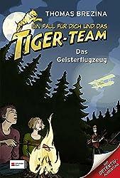 Ein Fall für dich und das Tiger-Team, Band 03: Das Geisterflugzeug