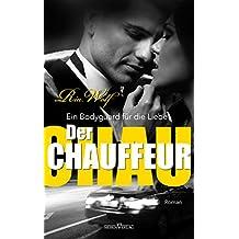 Der Chauffeur - Ein Bodyguard für die Liebe
