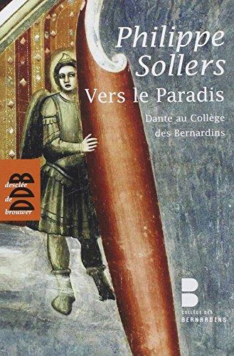 Vers le Paradis: Dante au Collge des Bernardins