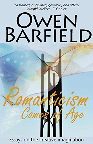 Romanticism Comes of Age por Owen Barfield