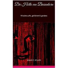 Die Hölle von Bossenborn: Missbraucht, gefoltert & getötet