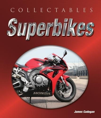 Collectables: Superbikes: Makes, Models, Races, Stars por James Cadogan