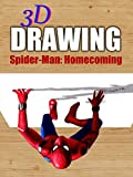 Clip: 3D Drawing Spider-Man: Homecoming [OV]