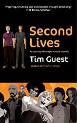Second Lives by Tim Guest (2008-04-03)
