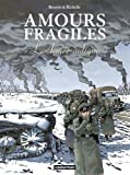 Amours fragiles, Tome 6 - L'Armée indigne