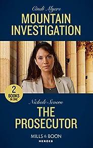 Mountain Investigation / The Prosecutor: Mountain Investigation / The Prosecutor (A Marshal Law Novel)