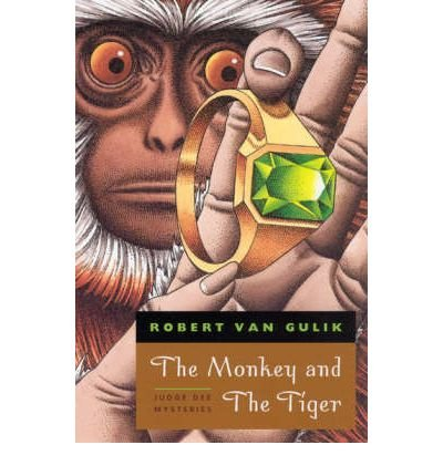 By Gulik, Robert Hans Van ( Author ) [ The Monkey and the Tiger: Judge Dee Mysteries (Univ of Chicago PR) By Apr-2005 Paperback