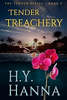TENDER TREACHERY: The TENDER Mysteries ~ Book 2 (English Edition)