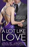 A Lot Like Love (FBI/US Attorney Book 2) (English Edition)