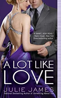 A Lot Like Love (FBI/US Attorney Book 2) by [James, Julie]