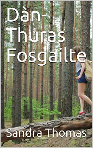 Dàn-Thuras Fosgailte (Scots Gaelic Edition)