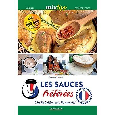Les Sauces Préférées - Faire la cuisine avec Thermomix