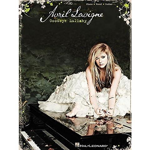 Avril Lavigne: Goodbye Lullaby. Partituras para Piano, Voz y Guitarra