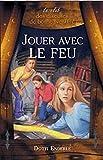 Telecharger Livres Jouer avec le feu Le Club des diseuses de bonne aventure T2 (PDF,EPUB,MOBI) gratuits en Francaise