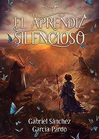 El aprendiz silencioso par  Gabriel Sánchez García-Pardo