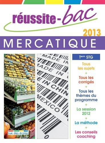 Réussite-Bac 2013 mercatique Term STG