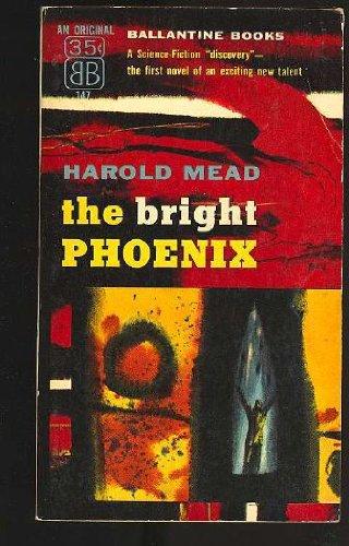 The Bright Phoenix (Ballantine SF, 147)