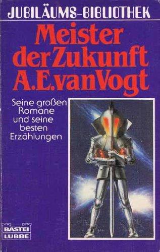 Jubiläums-Bibliothek: Der Meister der Zukunft - Seine großen Romane und seine besten Erzählungen