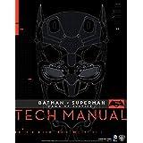 Batman V Superman: Dawn Of Justice: Tech Manual