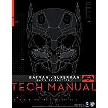Batman V Superman: Dawn Of Justice: Tech Manual