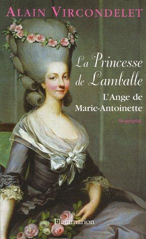 La princesse de Lamballe par Alain Vircondelet