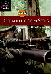 Life with the Navy Seals (High Interest Books: On Duty)