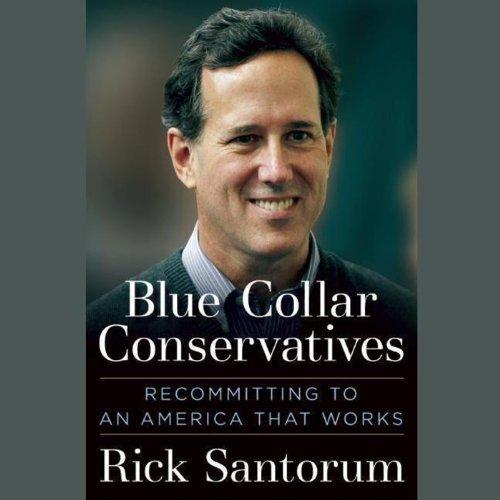 Blue Collar Conservatives  Audiolibri