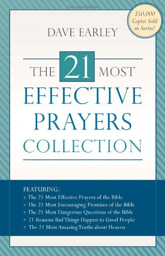 The 21 Most Effective Prayers Collection Featuring The 21 Most Effective Prayers Of The Bible The 21 Most Encouraging