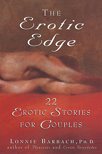 The Erotic Edge 22 Erotic Stories For Couples Ebook Lonnie Barbach Amazon Co Uk Kindle Store