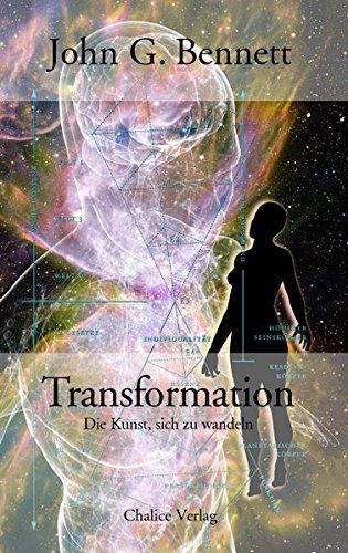 Transformation: Die Kunst, sich zu wandeln