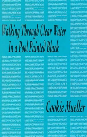Walking Through Clear Water in a Pool Painted Black (Semiotext(e) / Native Agents)
