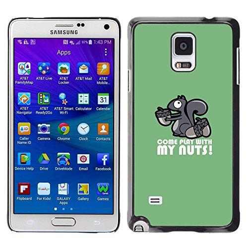 GooooStore/Dura Custodia Rigida della copertura della cassa - Squirrel Nuts Play Come Quote Funny Humow - Samsung Galaxy Note 4 SM-N910