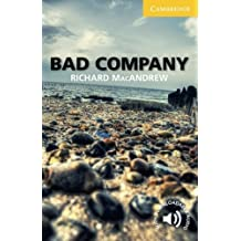 Bad Company Level 2 Elementary/Lower-intermediate (Cambridge English Readers) by Richard MacAndrew(2011-07-11)