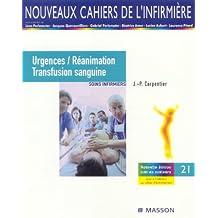 Urgences et réanimation, transfusion sanguine: Soins infirmiers
