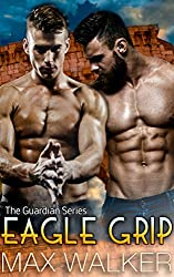 Eagle Grip (The Guardian Series Book 3) (English Edition)
