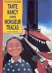 Tante Nancy contre Monsieur Tracas