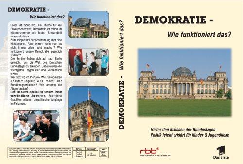 Demokratie - wie funktioniert das? Politik leicht erklärt für Schüler. Hinter den Kulissen des Bundestages.