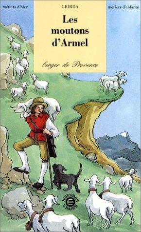 Les moutons d'Armel, berger de Provence par Giorda