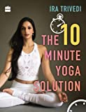 #10: The 10-Minute Yoga Solution